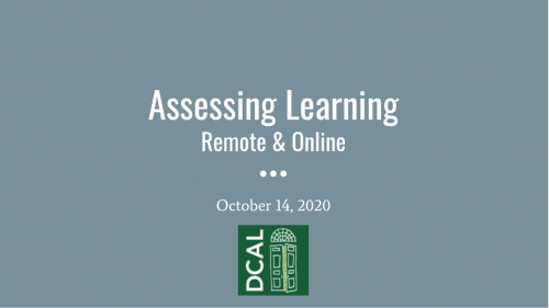 Assessing Learning Remote and Online title slide