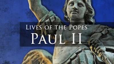Live of the Popes: Paul II cover